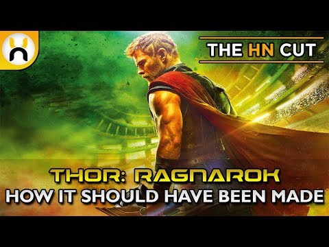 Thor Ragnarok: How It Should Have Been Made