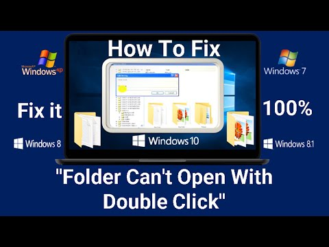 How to solve it ''Folder Can't Open With Double Click''
