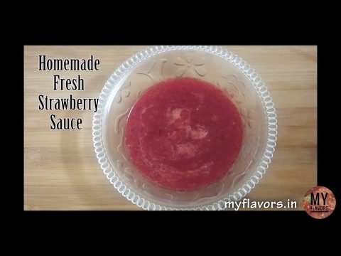 How to store fresh strawberry/Fresh strawberry sauce/Best way to store fresh strawberries–myflavours