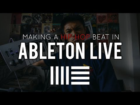 Making A Hip-Hop Beat | (Using Ableton Live)