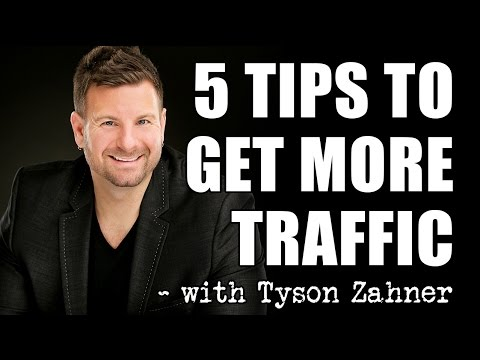 How To Get Traffic To Your Website - 5 Tips to Get More Website Traffic