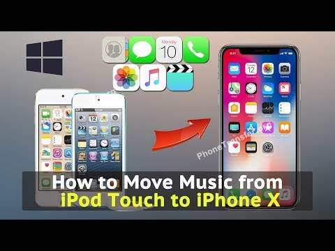 How to Move Music from iPod Touch to iPhone X