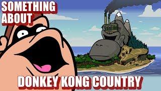 Something About Donkey Kong Country ANIMATED 🐒 (Flashing Lights & Loud Sound Warning)🍌🍌🍌🍌🍌🍌🍌