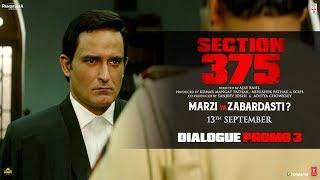 Section 375: Dialogue Promo 3 | Akshaye Khanna, Richa Chadha | Releasing 13th September