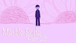 Marble Soda- Part 25