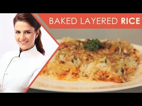 Baked Layered Rice |Baked Recipe| Shipra Khanna
