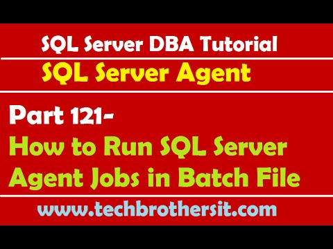 SQL Server DBA Tutorial 121-How to Run SQL Server Agent Jobs in Batch File