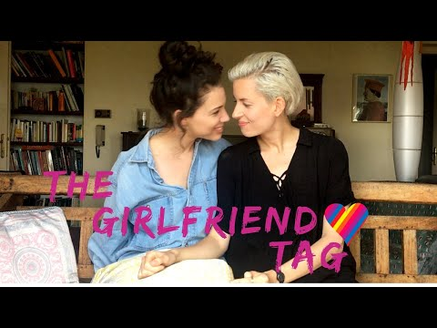 THE GIRLFRIEND TAG ❤️ Lesbian Couple