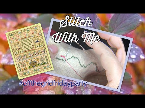 Flosstube #25 Stitch With Me, a new Sampler 🤗