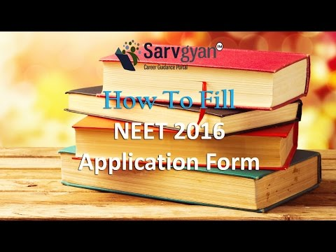NEET 2016 Phase 2 Application Form | How to Fill Guide