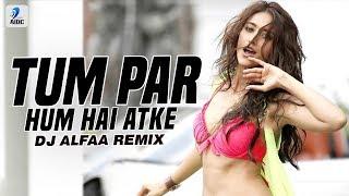 Tum Par Hum Hai Atke (Remix) - DJ Ashu Indore   DJ Vishal Bvn(DjFaceBook.IN).mp3