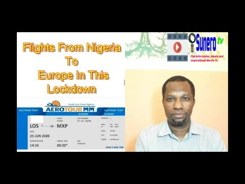 Flights From Nigeria To Europe In This Lockdown