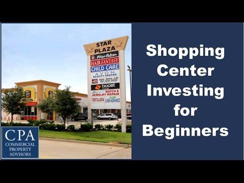 Shopping Center Investing for Beginners