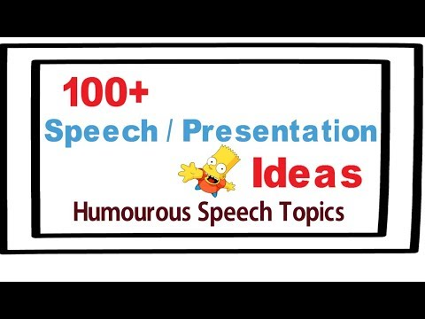 Presentation topic ideas |100+ speech and presentation ideas |Humorous ideas