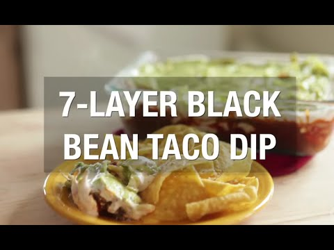 How to make 7-layer black bean taco dip