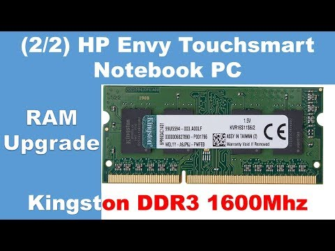 2/2: How to Upgrade RAM | HP Envy 15t TouchSmart Notebook PC Disassembly |