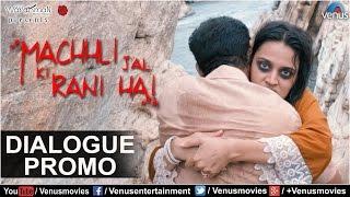 Machhli Jal Ki Rani Hai | Dialogue Promo 6 | Feat : Swara Bhaskar, Bhanu Uday |