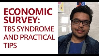 Economic Survey- TBS syndrome and practical tips
