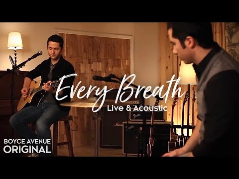Boyce Avenue - Every Breath (Live & Acoustic)(Original Song) on Spotify & Apple