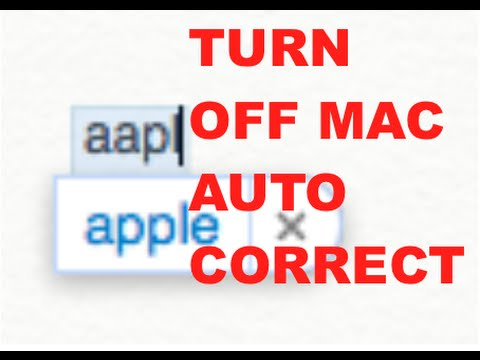 TURN OFF AUTO CORRECT ON MAC : HOW TO