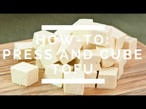 How-To: Press And Cube Tofu