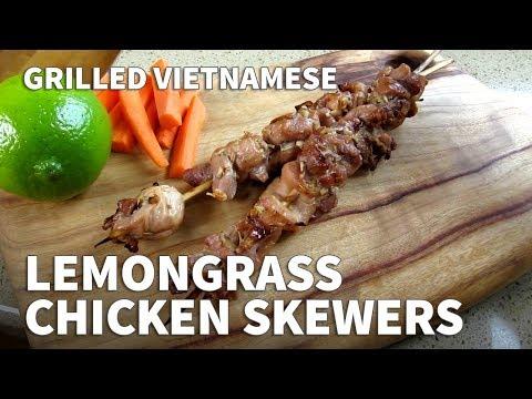 Vietnamese Grilled Lemongrass Chicken Skewers Recipe – Marinated BBQ Chicken Skewers