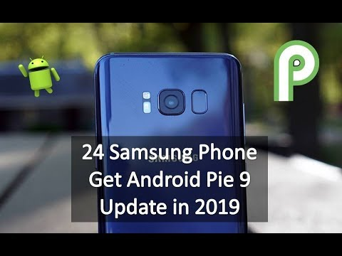These Samsung Phone List Get Android Pie 9.0 Update in 2019