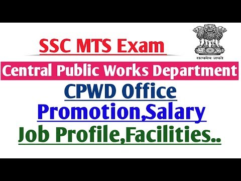 SSC MTS EXAM CPWD DEPARTMENT PROMOTION|SALARY| WORK NATURE AND FACILITIES