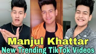 Manjul Khattar New Trending TikTok Compilation Videos | Manjul Khattar Latest TikTok Video