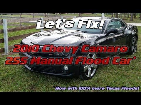 Let's Fix! - 2010 Camaro 2SS Texas Flood Car!