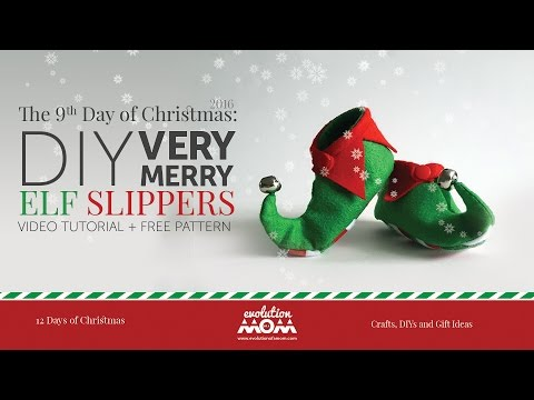 9th Day of Christmas: DIY Very Merry Elf Slippers