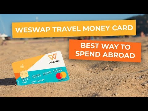 WeSwap Travel Money Card - App Overview - The Best Way To Spend Abroad