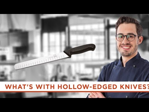What's Up With Those Hollows or Scallops on Some Chef's Knives?