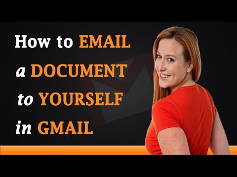 How to Email a Document to Yourself on Gmail
