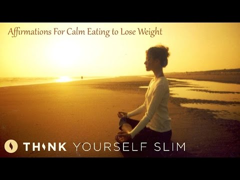 Affirmations for Calm Eating to Beat Cravings and Lose Weight
