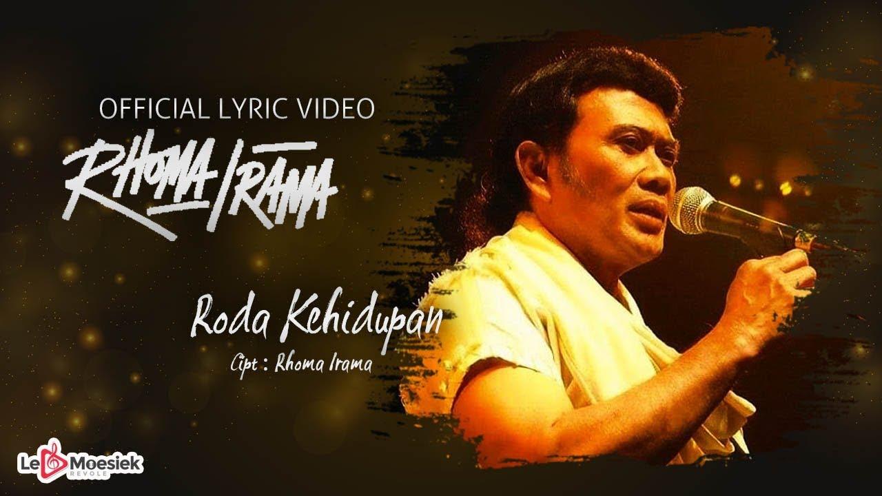 Download Rhoma Irama - Roda Kehidupan (Official Lyric Video) MP3 Gratis