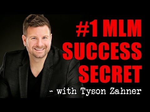 Network Marketing Success Secrets - The #1 Secret to MLM Success