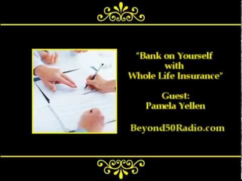 Bank on Yourself with Whole Life Insurance