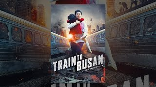 Download Train to Busan Video