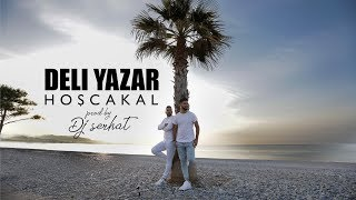 Deli Yazar  - Hoşcakal  (official Music Video)