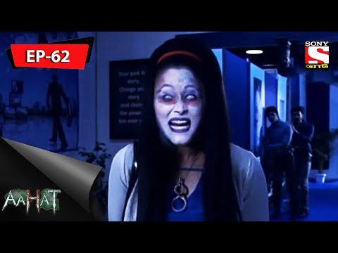 Download Aahat - আহত 6 - Ep 62 - 28th October, 2017