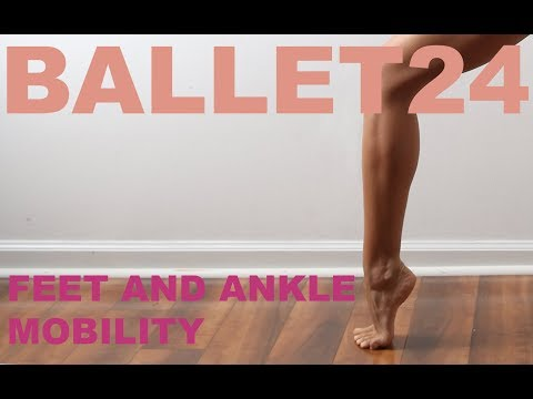Ballet Workout: Foot and Ankle Mobility