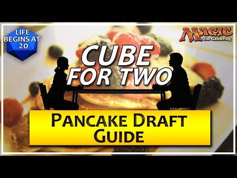 Cube For Two: Pancake Draft Guide - A Two Player MTG Draft Format