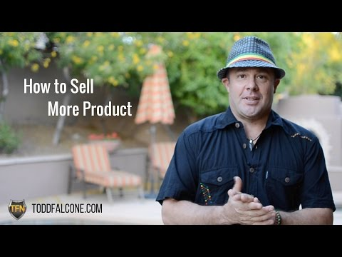 Network Marketers:  How to to Sell More Product