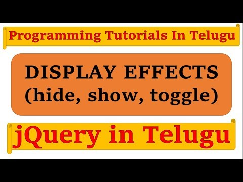Display Effects (hide, show, toggle) in jQuery in Telugu by Kotha Abhishek