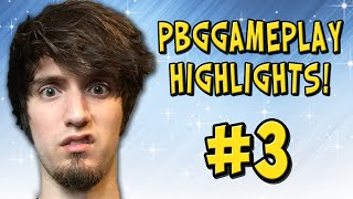 PBGGameplay HIGHLIGHTS & Funny Moments! #3