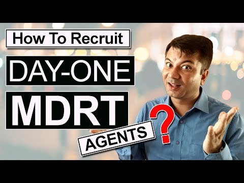 How To Recruit DAY-ONE MDRT agents ? [ HINDI ]