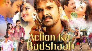 Action Ka Badsaah | Pawan Singh, Tanushree | Superhit  Bhojpuri Action Movie | 2017 | HD