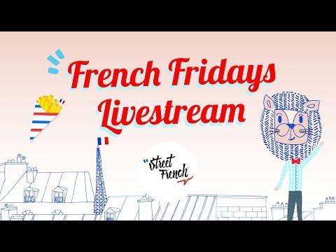 French Fridays | StreetFrench.org