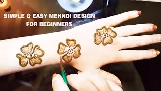 NEW EASY SIMPLE & STYLISH MEHNDI DESIGN FOR BEGINNERS || EASY AND SIMPLE MEHNDI DESIGN